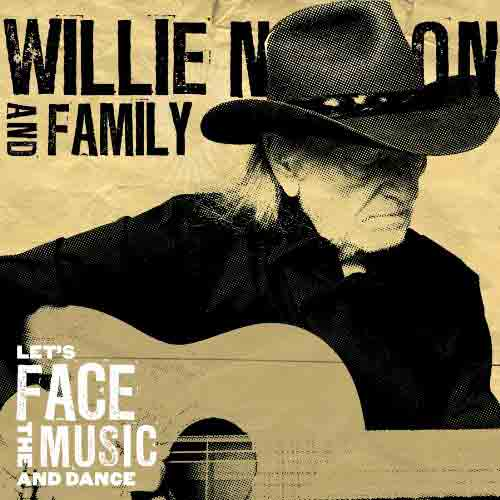 Willie Nelson - 'Let's Face the Music and Dance'