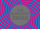 The Black Keys - 'Turn Blue'