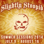 Slightly Stoopid Summer Tour
