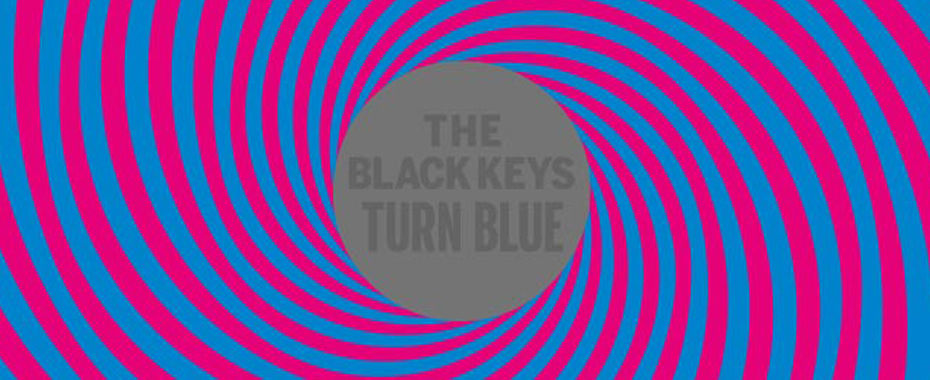 The Black Keys - 'Turn Blue'