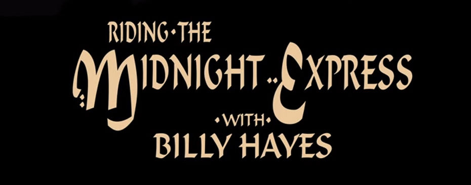 Review: 'Riding the Midnight Express with Billy Hayes'