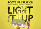 CelebStoner Exclusive: 'Light It Up' by Roots of Creation