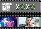 The Top 40 Stoner Movies of 2020